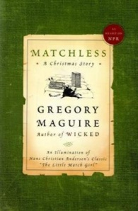 matchless_7-great-gregory-maguire-novels