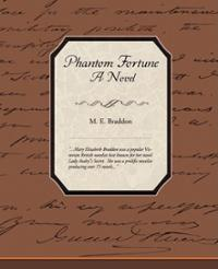 phantom-fortune-novel-braddon-m-e-paperback-cover-art