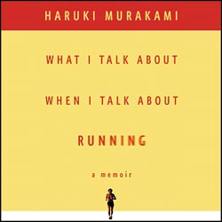What-I-Talk-About-When-I-Talk-About-Running-303960